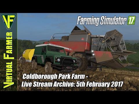 Farming Simulator 17 - Coldborough Park Farm - Live Stream Archive: 5th February 2017