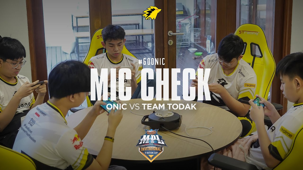 MIC CHECK - ONIC VS TODAK MPL Invitational Grup A