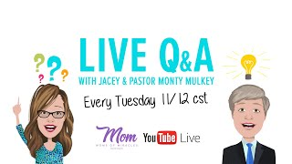 Moms of Miracles with Pastor Monty LIVE Q&A from our community members!