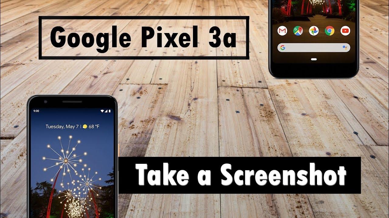 Pixel 7a How to Take a Screenshot