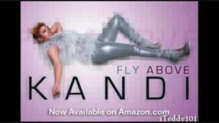 Kandi - Fly Above [MP3/Download Link] + Full Lyrics