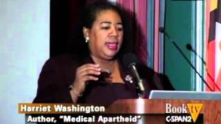 Harriet Washington  - Book Discussion on Medical Apartheid