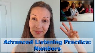 Advanced Listening Practice: NUMBERS