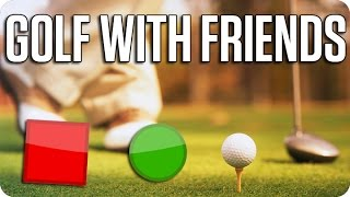 ?ESTO NO SON PELOTAS! | GOLF WITH FRIENDS Con Sara y Luh