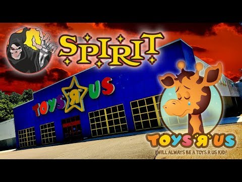 SPIRITS TOOK OVER THIS ABANDONED TOYS R US !!