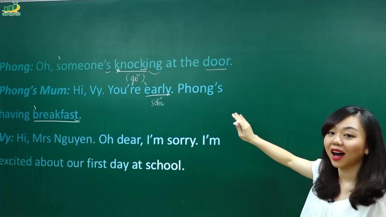 Tiếng Anh lớp 6 –  Unit 1 Getting started tiếng anh lớp 6 chương trình mới | My new school