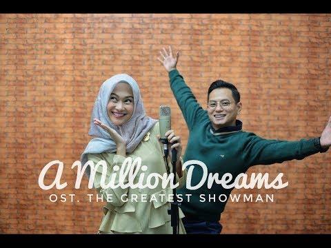 A MILLION DREAMS - THE GREATEST SHOWMAN (ALGHUFRON X INDAH NADA PUSPITA)
