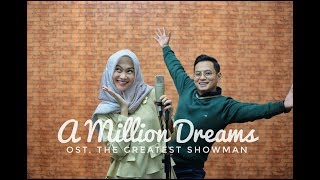 A MILLION DREAMS THE GREATEST SHOWMAN ALGHUFRON x INDAH NADA PUSPITA