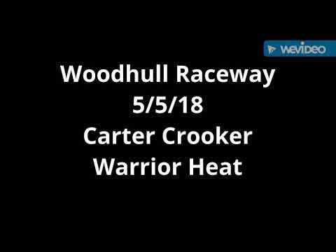 Carter Crooker 5/5/18 heat Woodhull Raceway