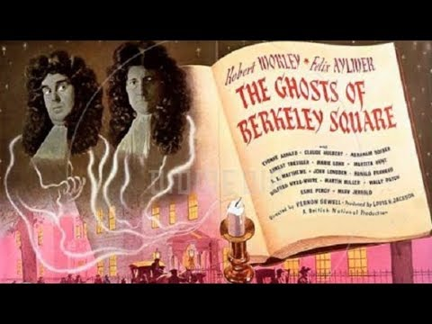 The Ghosts of Berkeley Square 1947