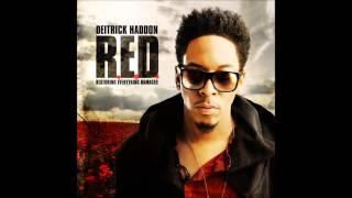 Deitrick Haddon - God @ Work ft Destin Monet Haddon - RED Album - 2013