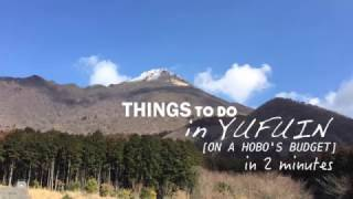 Video Yufuin,Japan in 2 minutes download MP3, 3GP, MP4, WEBM, AVI, FLV Agustus 2018