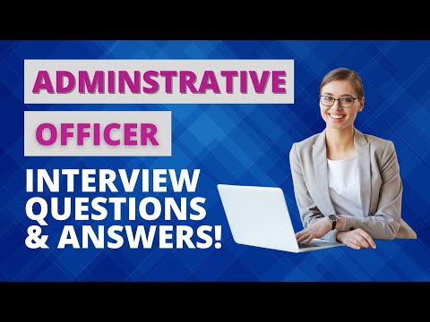 Administrative Officer Interview Questions and Answers