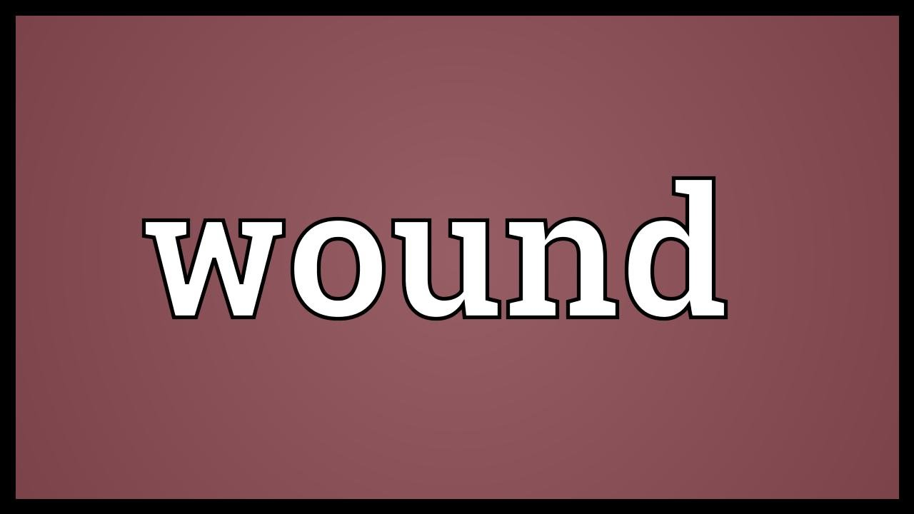 Wound Meaning