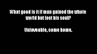 Worthwhile- Unlovable (lyrics)
