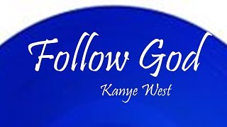 New Songs Like Kanye West - Follow God Recommendations