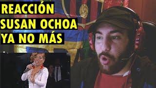 Susan Ochoa - Ya no más - Ganadora Competencia Internacional Festival de Viña del Mar 2019 (REACCIÓN