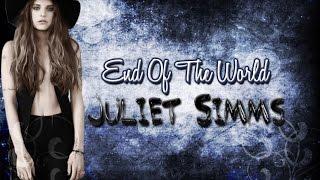 End Of The World - Juliet Simms lyrics