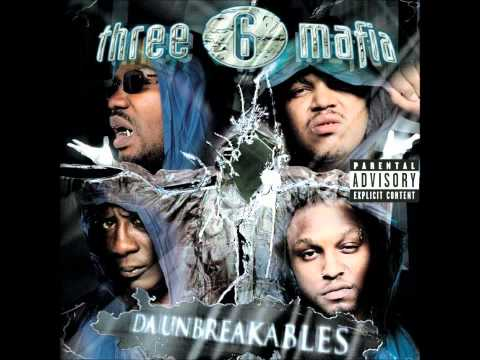 Dangerous Posse - Three 6 Mafia ft.Frayser Boy, Lil Wyte (DA UNBREAKABLES)
