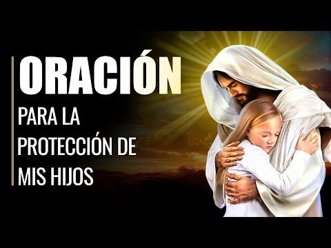 🙏 Oración de Protección y Bendición por LOS HIJOS ante Cualquier Situación 🙏