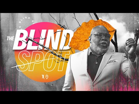 The Blind Spot - Bishop T D  Jakes [August 18, 2019] - YouTube