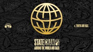 "State Champs ""Tooth And Nail"""