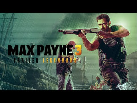Max Payne 3 - Targeting and Weapons Trailer Oficial Legendado [HD]