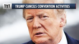 Trump Cancels Republican Convention In Florida