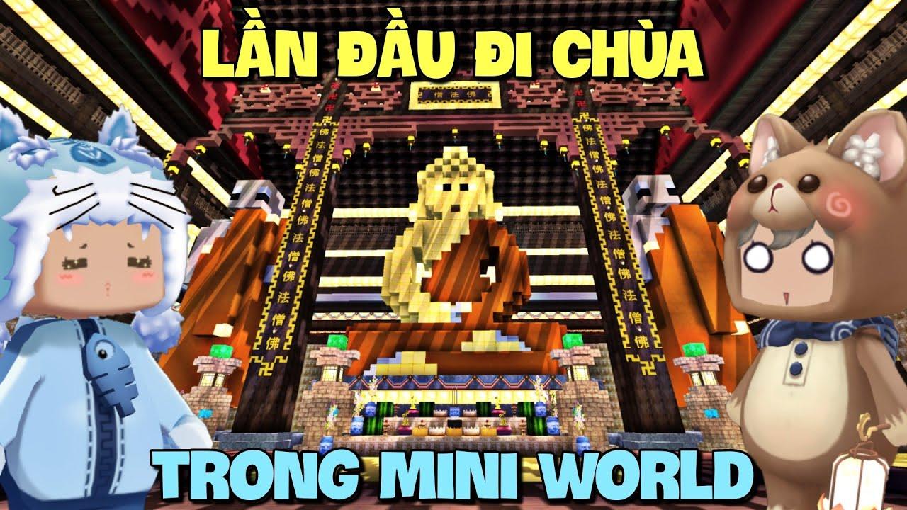 Lần đầu trải nghiệm tham quan Ngôi Chùa Đẹp Nhất Việt Nam trong Mini World | Chùa Tam Chúc | Meowpeo