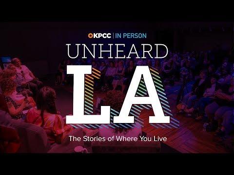 Unheard LA from KPCC In Person