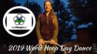 2019 World Hoop Day Dance *Official Dance Choreography Video* with Notes and Hula Hoop Dance Steps