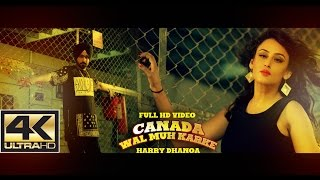 Canada Wal Muh Karke | Harry Dhanoa | Latest Punjabi Song | Mp4 Music