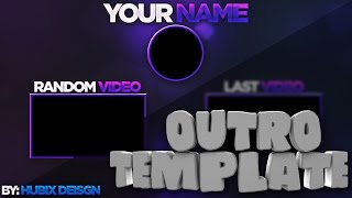 OUTRO TEMPLATE PSD/HUBIX DESIGN [1 DOWNLOAD=1 SUBSCRIBE]