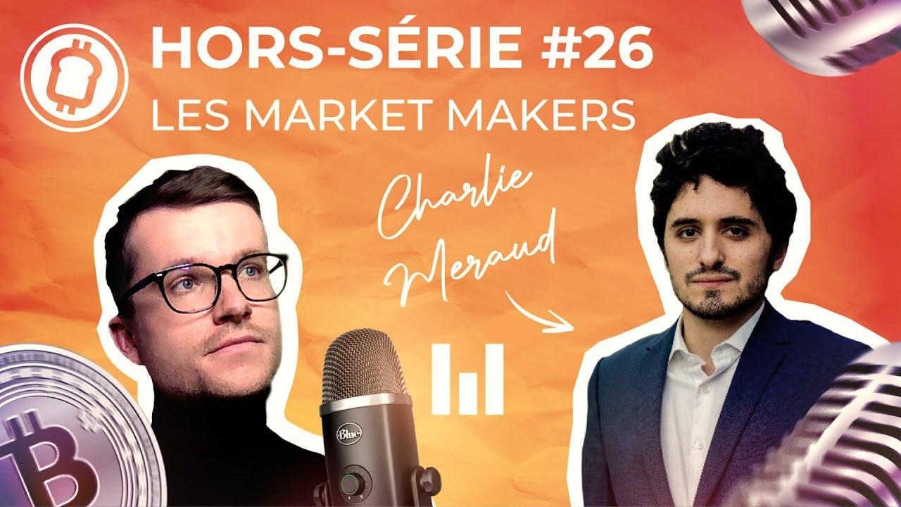Comment garantir la liquidité du marché crypto ? Avec Charlie Méraud de Woorton - Podcast 26