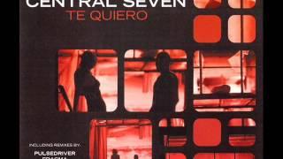 Central Seven - Te Quiero (1999)