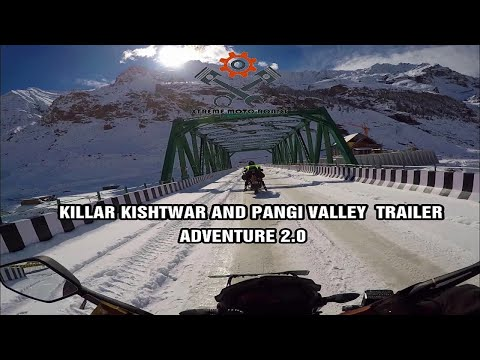 Killar Kishtwar I Pangi Valley I Final Trailer I Adventure 2.0