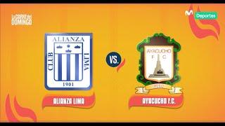 La Care del Domingo: Alianza Lima 2-0 Ayacucho F.C. | RESUMEN y goles del partido