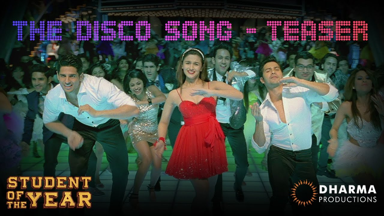 Disco Deewane Song From Student Of The Year The Disco Song Teaser Student Of The Year Hq Youtube