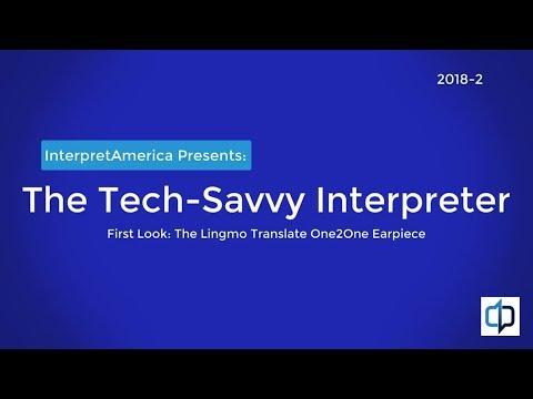 The Tech'Savvy Interpreter: