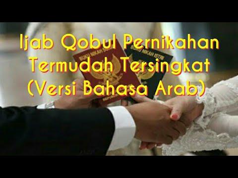 Ijab Qobul Pernikahan Termudah Tersingkat (Versi Bahasa Arab)