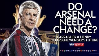 Do Arsenal need a change? | Jamie Carragher & Thierry Henry on Arsene Wenger's future