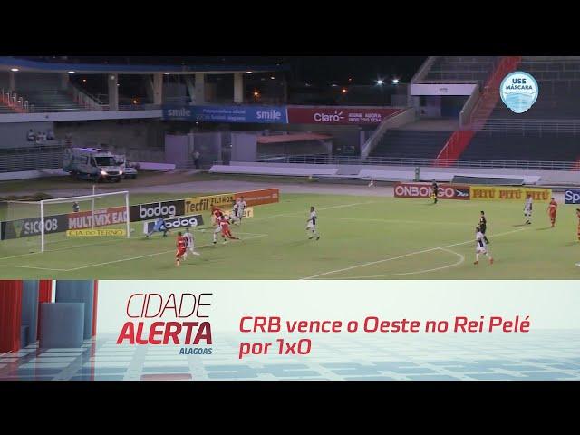 Futebol:  CRB vence o Oeste no Rei Pelé por 1x0