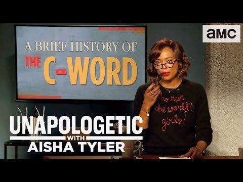 'A Brief History of the CWord' Highlights Ep. 101  Unapologetic with Aisha Tyler