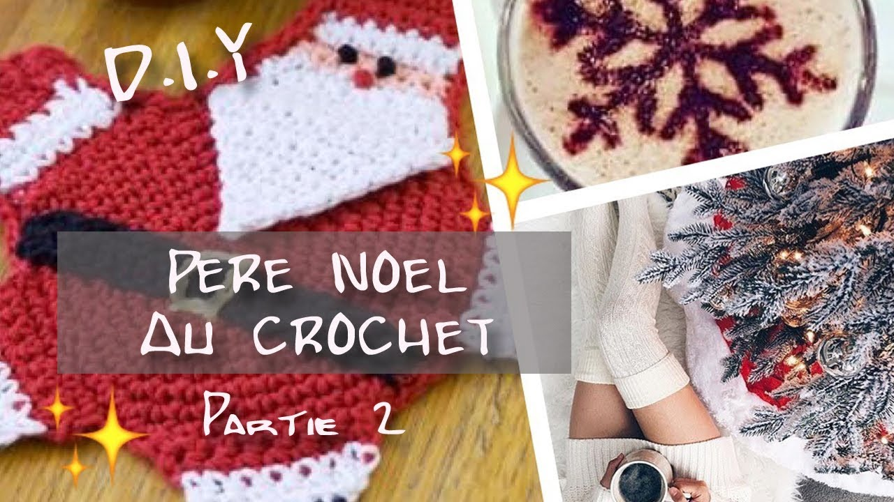Père Noel au Crochet/ tutoriel décoration Christmass ❄ - YouTube