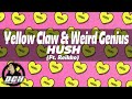 LYRICS Yellow Claw x Weird Genius - HUSH Feat. Reikko SUB ESPAÑOL