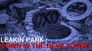 Leakin Park : Down in the Devil's Well / True Crime Horror D…