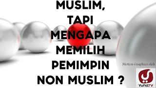 Wahai Ummat Islam bersatulah, pilih pemimpinmu sebagaimana Allah perintahkan