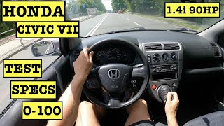 2003 Honda Civic VII 1.4i 16V 90HP Hatchback | POV Test Drive | Specs | 0-100