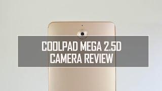Coolpad Mega 2.5D Camera Review | Techniqued