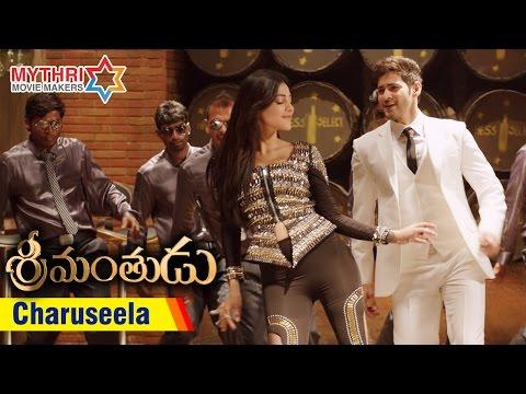 Srimanthudu Songs | Charuseela Song Trailer | Mahesh Babu | Shruti Haasan | DSP | Koratala Siva